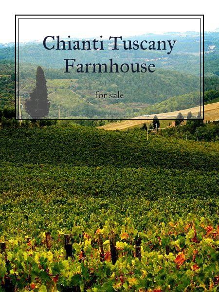 Chianti Tuscany Farmhouse
