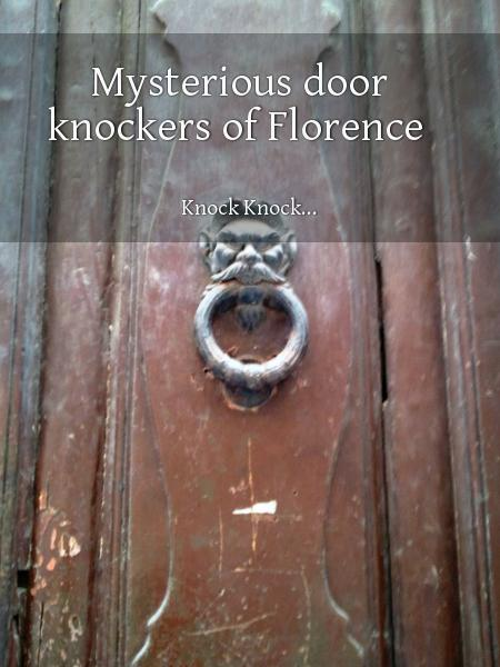 Mysterious door knockers of Florence