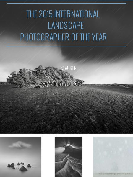 THE 2015 INTERNATIONAL LANDSCAPE PHOTOGRAPHER OF THE YEAR