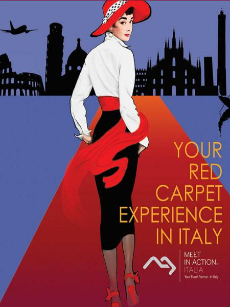 Your Red Carpet Experience                                        In Italy
