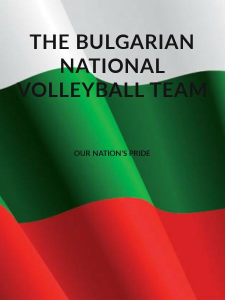The Bulgarian National Volleyball Team