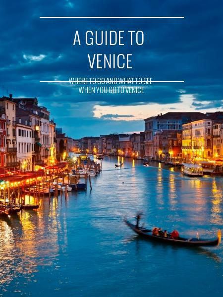 A guide to venice