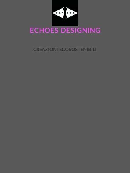 Echoes Designing