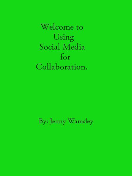 Using Social Media for Collaboration.