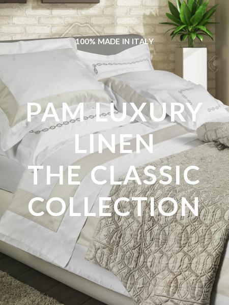 PAM LUXURY LINEN THE CLASSIC COLLECTION