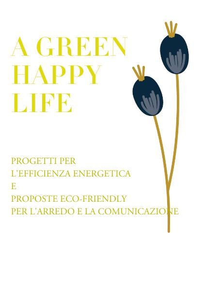 A GREEN  HAPPY LIFE