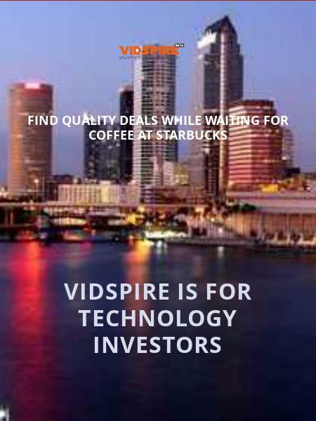 Vidspire is for Technology Investors