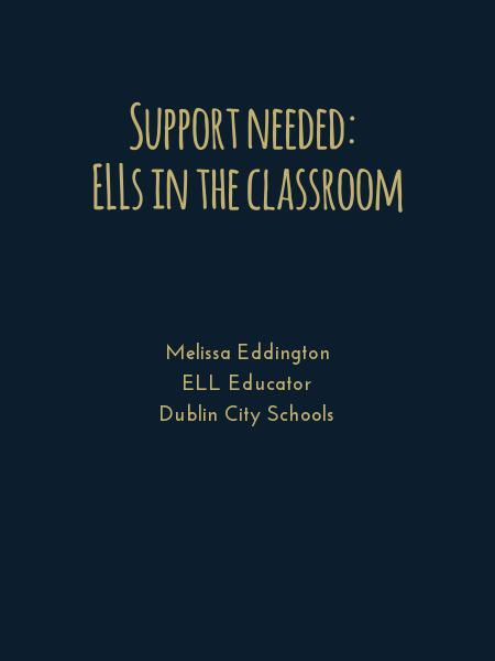 Support needed:  ELLs in the classroom