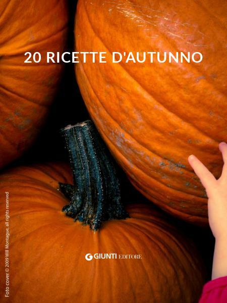 20 ricette d'autunno